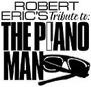 Robert Eric's Piano Man tribute logo, in the bottom right had corner there is a black pair of sunglasses.