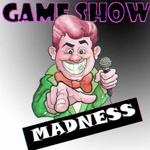 Entertainment- Gameshow Madness